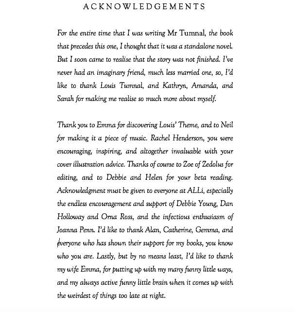 It's not just the author who is behind every novel. Just working through my thanks… #MrTumnal2 #TheImaginaryWife #acknowledgements