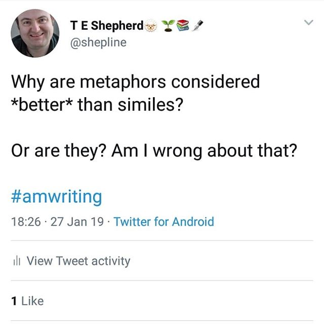 Why are metaphors considered *better* than similes?  Or are they? Am I wrong about that?  #amwriting