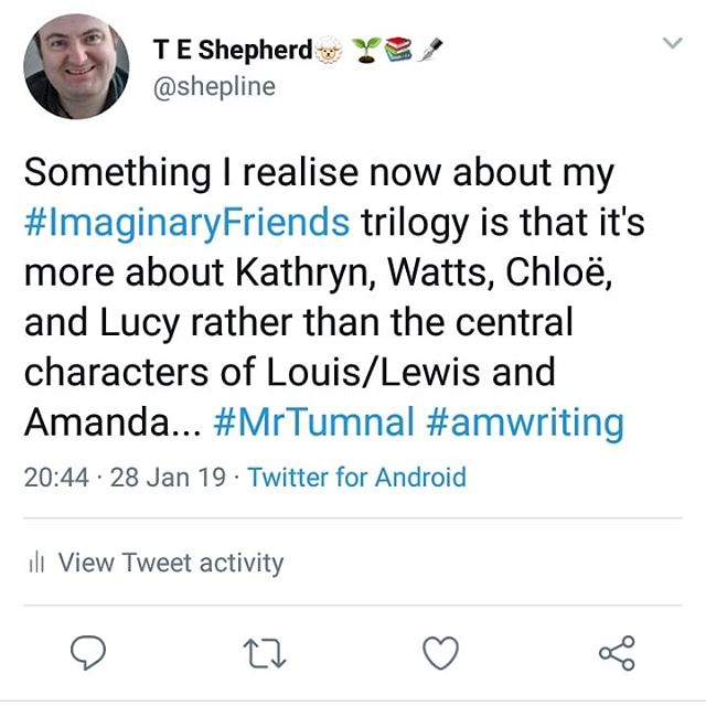 Something I realise now about my #ImaginaryFriends trilogy is that it's more about Kathryn, Watts, Chloë, and Lucy rather than the central characters of Louis/Lewis and Amanda… #MrTumnal #amwriting