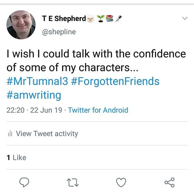 I wish I could talk with the confidence of some of my characters... #MrTumnal3 #ForgottenFriends #amwriting